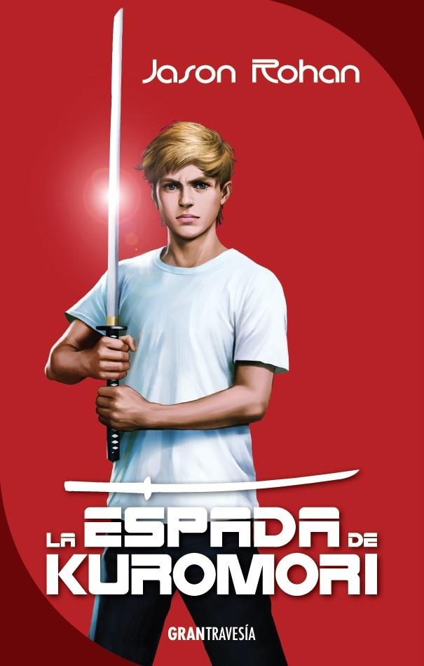 La espada de Kuromori Jason Rohan