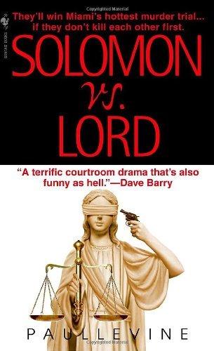Solomon vs. Lord (Solomon vs. Lord, #1)  by  Paul Levine