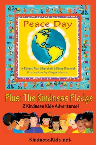 Peace Day, September 21 (Plus: The Kindness Pledge)  by  Robert Alan Silverstein