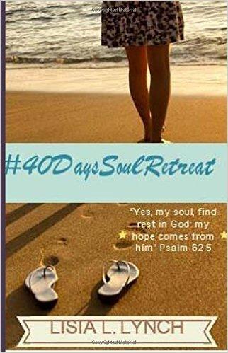#40DaysSoulRetreat Lisia Lynch
