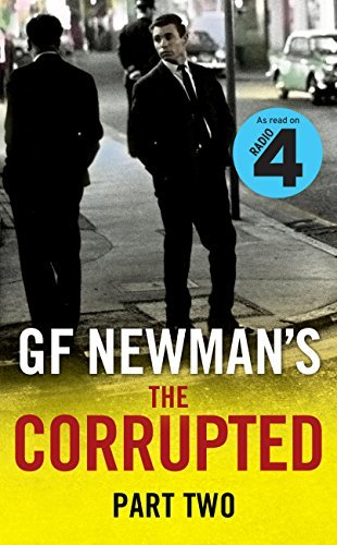 The Corrupted Part Two: Part Two G.F. Newman