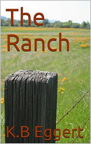 The Ranch  by  K.B Eggert