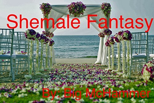 Shemale Fantasy Big McHammer