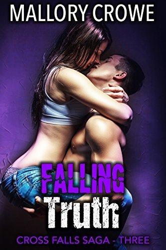 Falling Truth (Cross Falls Saga, #3) Mallory Crowe