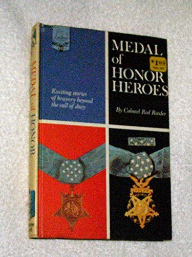 Medal of Honor Heroes  by  Colonel Red Reeder
