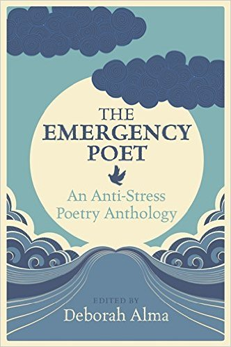 Emergency Poet  by  Deborah Alma