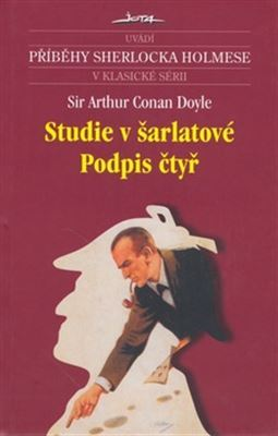 Studie v šarlatové / Podpis čtyř (Sherlock Holmes #1, 2)  by  Arthur Conan Doyle