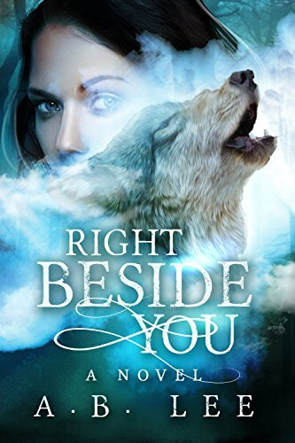 Right Beside You A.B. Lee