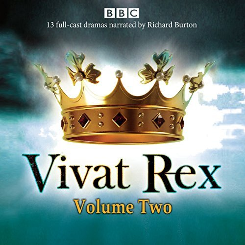 Vivat Rex: Volume 2: Landmark drama from the BBC Radio Archive William Shakespeare