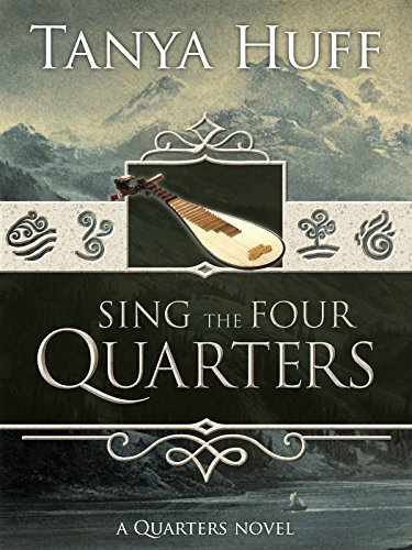 Sing the Four Quarters Tanya Huff