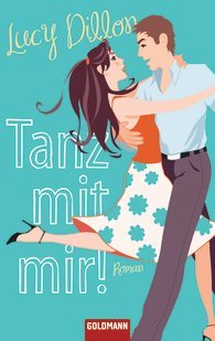 Tanz mit mir!  by  Lucy Dillon