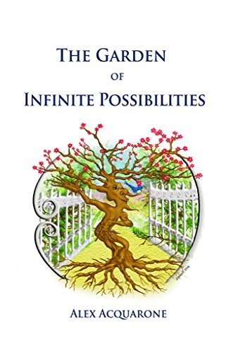 The Garden of Infinite Possibilities: Color Illustrations Alex Acquarone