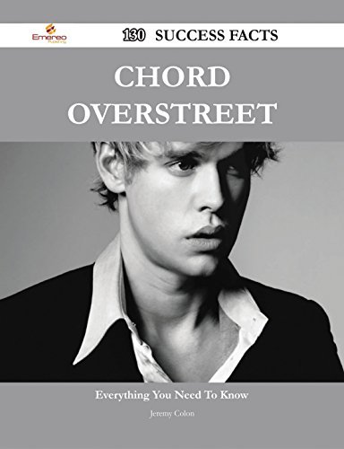 Chord Overstreet 130 Success Facts - Everything you need to know about Chord Overstreet Jeremy Colon