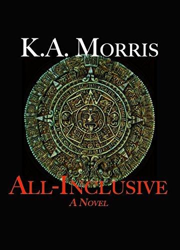 All-Inclusive: A Novel K.A. Morris