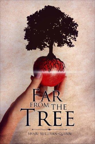 Far From The Tree Shari Sullivan-Quinn