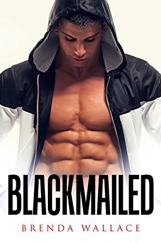 STEPBROTHER EROTICA: Blackmailed (Alpha Billionaire Stepbrother Dom Sub Erotic Romance)  by  Brenda Wallace