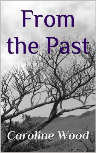 From the Past Caroline Wood
