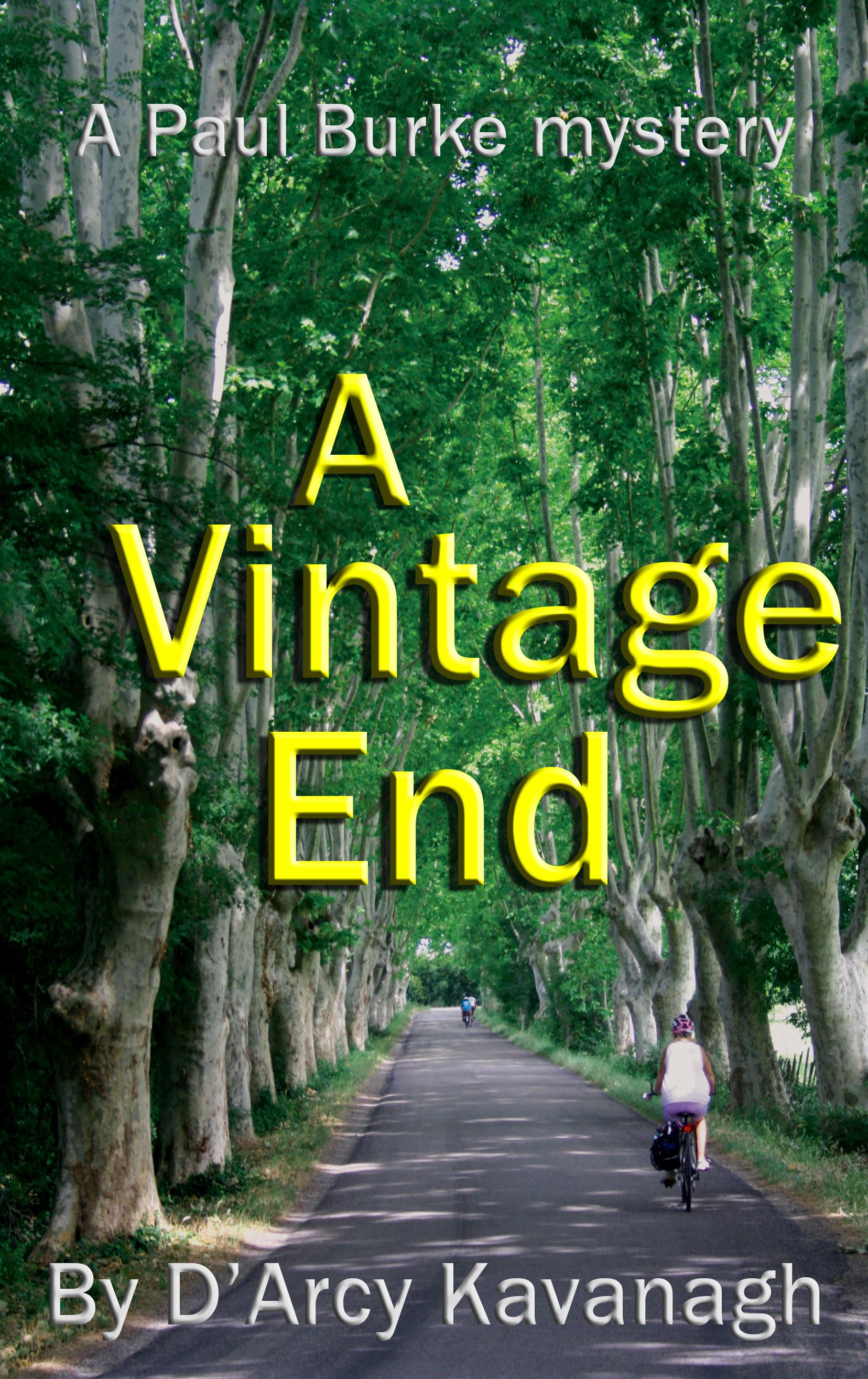 A Vintage End: A Paul Burke Mystery DArcy Kavanagh
