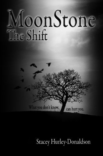 MoonStone: The Shift Stacey Hurley-Donaldson