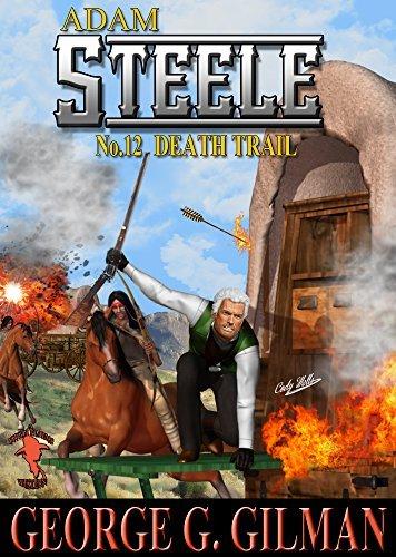 STEELE: Death Trail  by  George G. Gilman