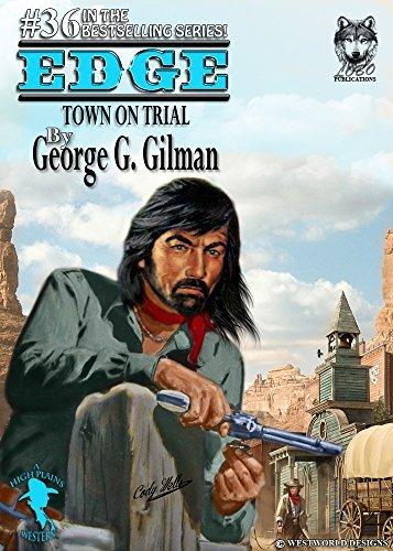 EDGE: Town On Trial George G. Gilman