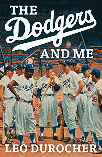 The Dodgers and Me: The Inside Story  by  Leo Durocher