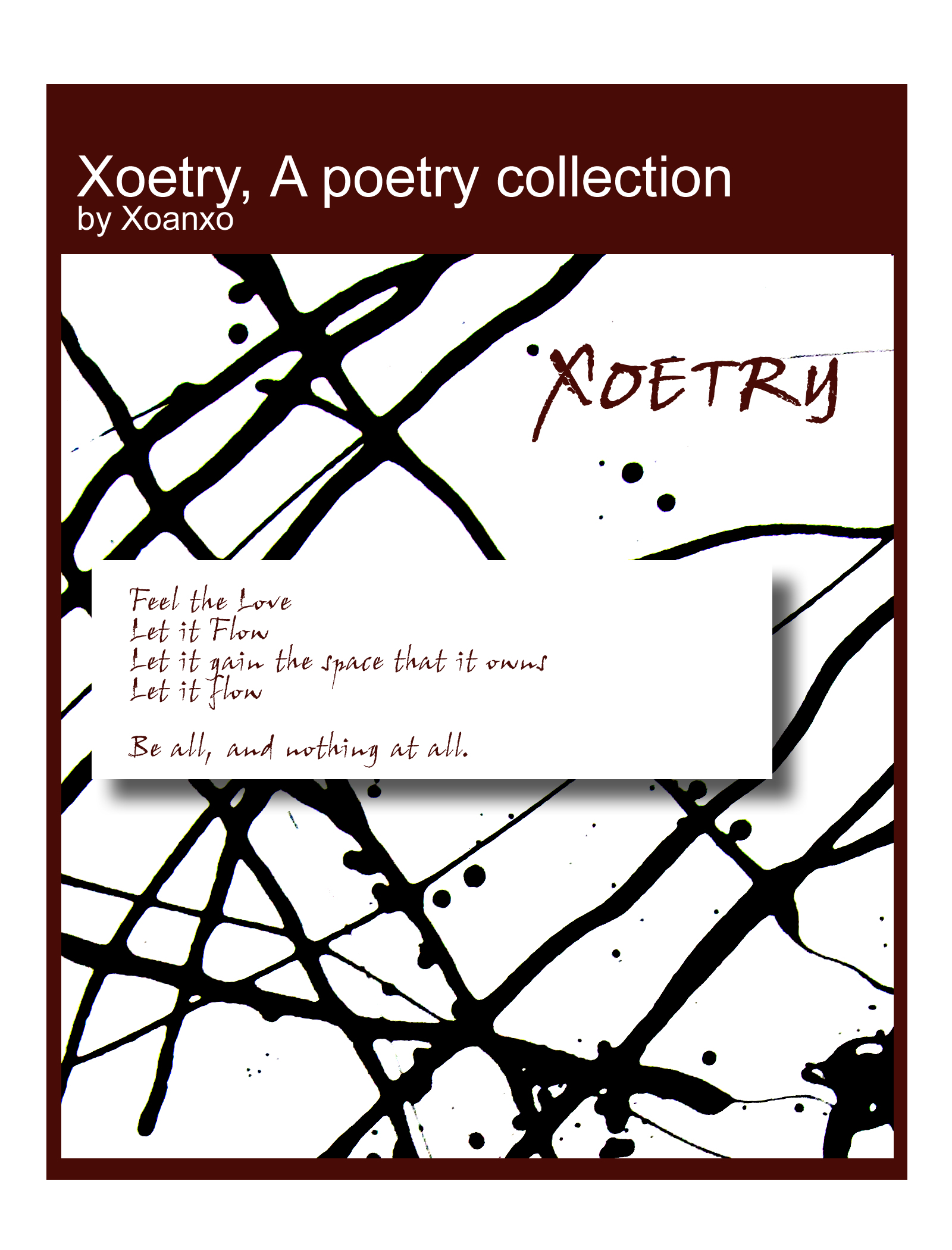 Xoetry, A Poetry Collection Xoanxo