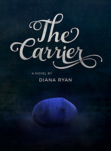 The Carrier (The Carrier Series #1) Diana Ryan