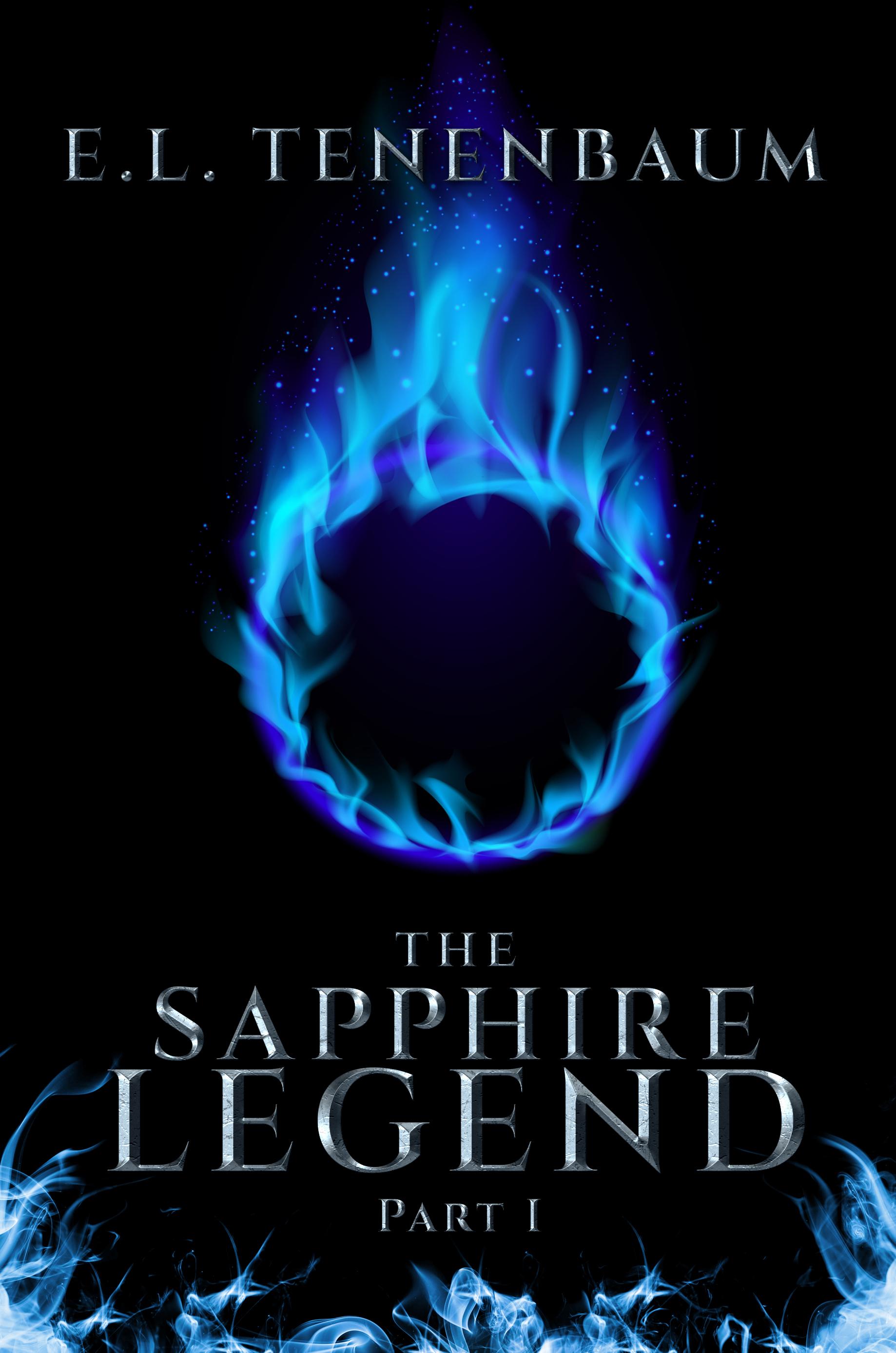 The Sapphire Legend, Part I E.L. Tenenbaum