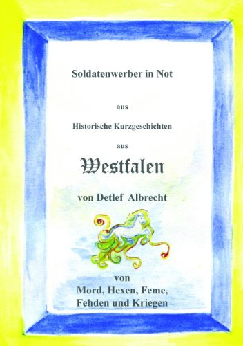 Soldatenwerber in Not  by  Detlef Albrecht