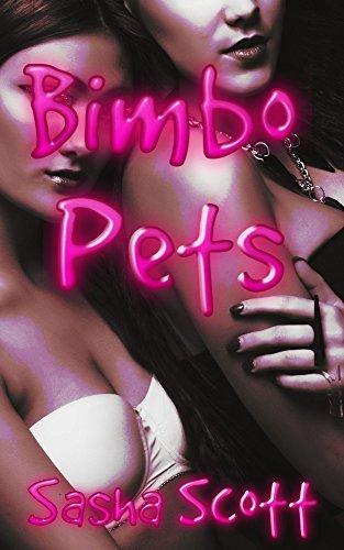 Bimbo Pets  by  Sasha Scott