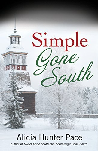 Simple Gone South (Love Gone South Series Book 3)  by  Alicia Hunter Pace