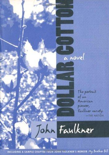 Dollar Cotton John Faulkner