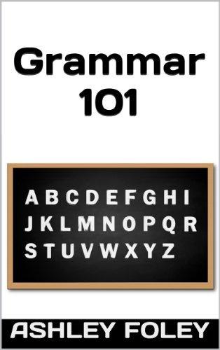 Grammar 101: Avoiding the most common grammar mistakes  by  Ashley Foley