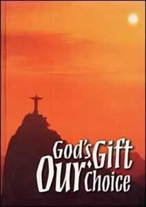 Gods Gift - Our Choice, Student Text Volume 2 General Conference Education Department