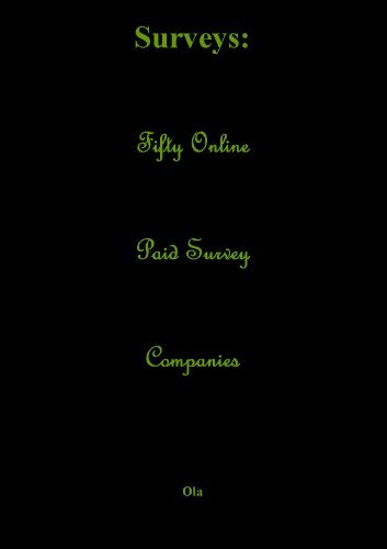 Surveys: Fifty Online Paid Survey Companies Ola