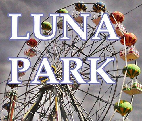 Luna Park (Black Sea Photo Trips Book 5)  by  K. Wolf