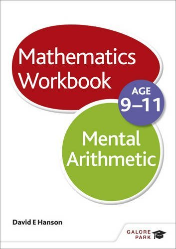 Mental Arithmetic Workbook Age 9-11 David E Hanson