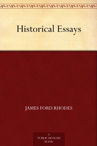 Historical Essays  by  James Ford Rhodes