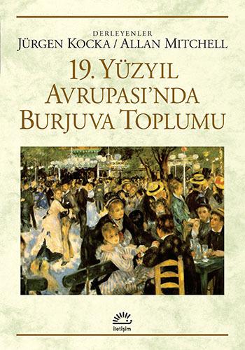 19. Yüzyıl Avrupasında Burjuva Toplumu Jürgen Kocka