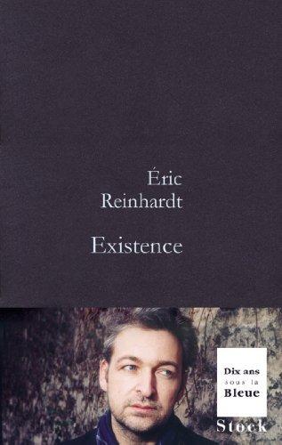 Existence  by  Éric Reinhardt