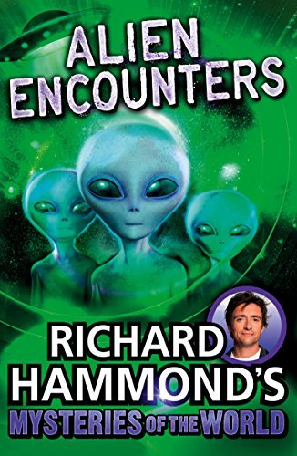 Richard Hammonds Mysteries of the World: Alien Encounters Richard Hammond
