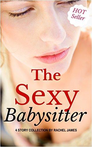 The Sexy Babysitter Rachel James