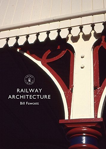 Railway Architecture  by  Bill Fawcett