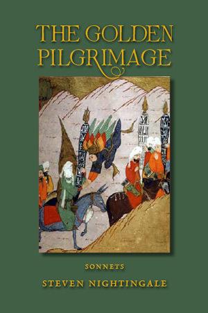 The Golden Pilgrimage Steven Nightingale