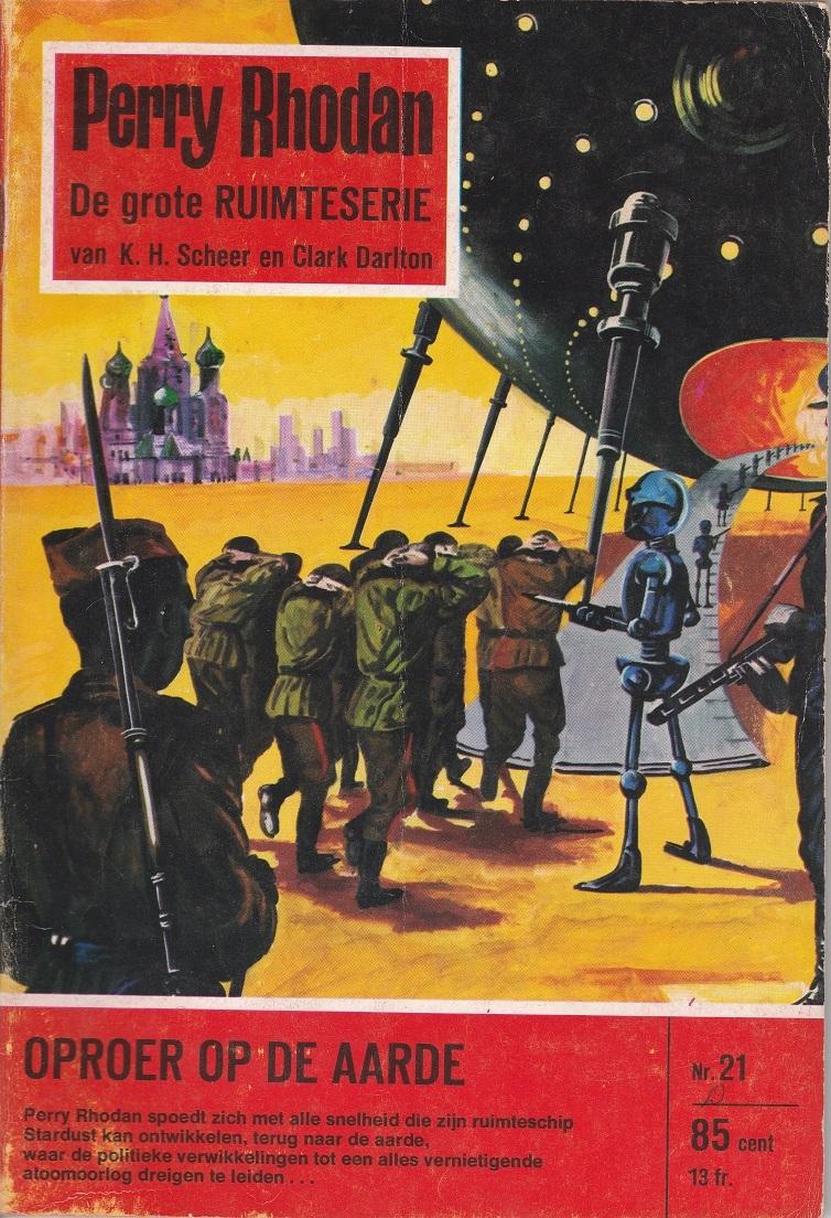 Oproer op de aarde (Perry Rhodan NL, #21)  by  Kurt Mahr