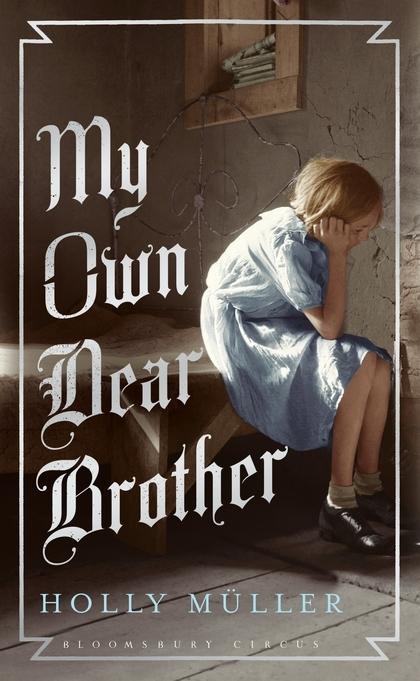 My Own Dear Brother Holly Müller