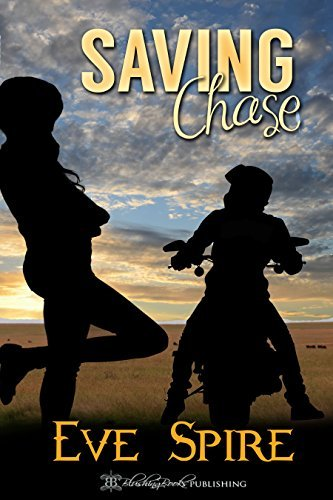 Saving Chase  by  Eve Spire