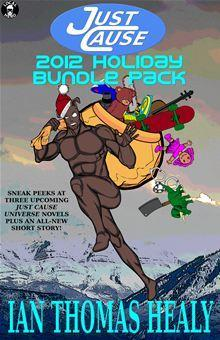 Just Cause 2012 Holiday Bundle Pack Ian Thomas Healy