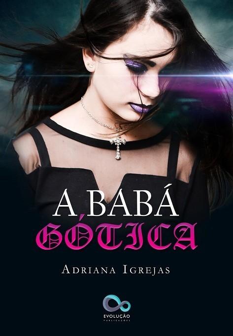 A babá gótica Adriana Igrejas
